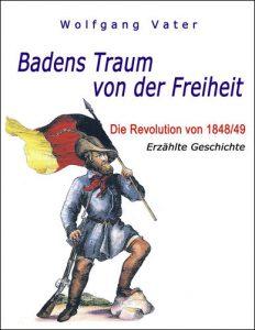 Titel: Badens Traum von der Freiheit
